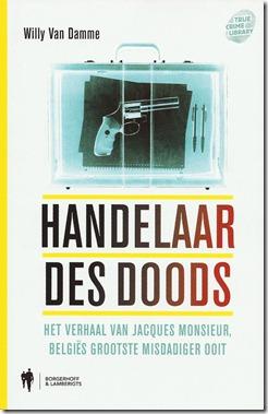 Jacques Monsieur - Handelaar des doods - boek kaft voorkant