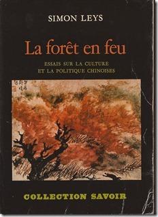 Simon Leys - La forêt en feu - Boek