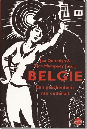 Belkgië - Een geschiedenis van onderuit - Jan Dumolyn & Tjen Ma