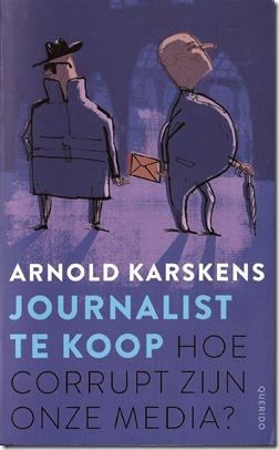 Arnold Karskens - - Journalist te koop