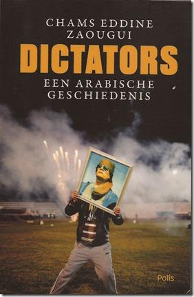 Chams Eddine Zaougui - Dictators - Een Arabische geschiedenis.- - Polis - 2016