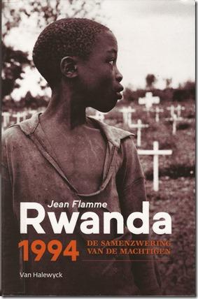 Jean Flamme - Rwanda 1994 - De samenzwering van de machtigen - Halewyxk 2019